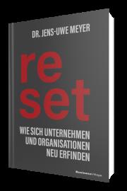 reset: Wie sich Unternehmen und Organisationen neu erfinden